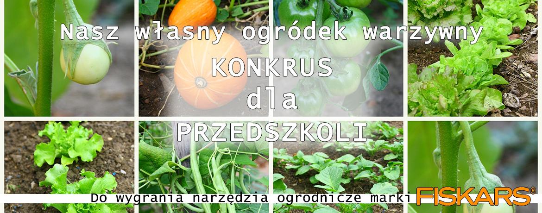 Nasz Własny Ogródek Warzywny Konkurs Dla Przedszkoli